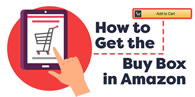 How To Get Into The Buy Box
